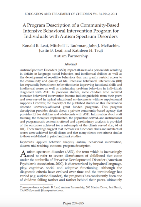 A Programmatic Description of a Community Based Intensive Behavioral Intervention Program for Individuals with Autism Spectrum Disorders